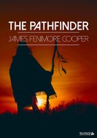 The Pathfinder - James Fenimore Cooper