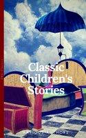 Classics Children's Stories Collection - Kenneth Grahame, Frances Hodgson Burnett, Anna Sewell, Lewis Carroll, Louisa May Alcott