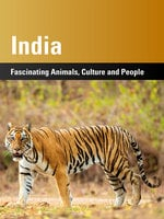 India: Fascinating Animals, Cultura and People - Harald Lydorf,Kerstin von Splényi,Harry P. Lux