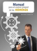 Manual para el control integral de las nóminas 2019 - José Pérez Chávez, Raymundo Fol Olguín