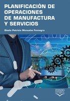 Planificación de operaciones de manufactura y servicios - Gisela Patricia Monsalve Fonnegra