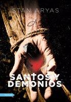 Santos y Demonios - Aryas