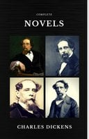 Charles Dickens: The Complete Novels (Quattro Classics) (The Greatest Writers of All Time) - Charles Dickens