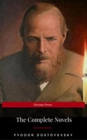 Fyodor Dostoyevsky: The Complete Novels (Eireann Press) - Fyodor Dostoyevsky,Eireann Press