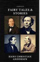Hans Christian Andersen: Fairy Tales and Stories (Quattro Classics) (The Greatest Writers of All Time) - Hans Christian Andersen