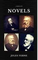Jules Verne: The Classics Novels Collection (Quattro Classics) (The Greatest Writers of All Time) - Jules Verne