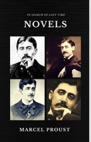 Marcel Proust: In Search of Lost Time [volumes 1 to 7] (Quattro Classics) (The Greatest Writers of All Time) - Marcel Proust