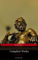 Plato: Complete Works (With Included Audiobooks & Aristotle's Organon) - Plato