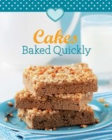 Cakes Baked Quickly: Our 100 top recipes presented in one cookbook - Naumann & Göbel Verlag