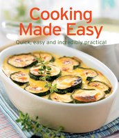 Cooking Made Easy: Our 100 top recipes presented in one cookbook - Naumann & Göbel Verlag