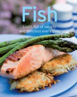 Fish: Our 100 top recipes presented in one cookbook - Naumann & Göbel Verlag