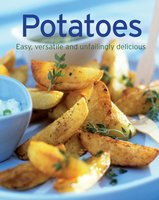 Potatoes: Our 100 top recipes presented in one cookbook - Naumann & Göbel Verlag