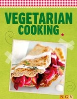 Vegetarian Cooking: Enjoying fresh ingredients - Naumann & Göbel Verlag