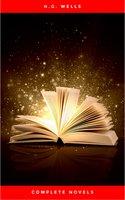 Complete Novels - H.G. Wells