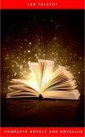 Complete Novels and Novellas - Leo Tolstoy