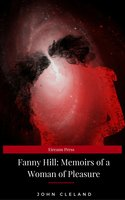 Fanny Hill: Memoirs of a Woman of Pleasure - John Cleland