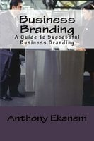 Business Branding - Anthony Ekanem