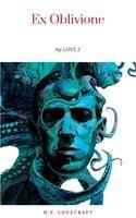 Ex Oblivione - H.P. Lovecraft