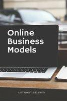 Online Business Models - Anthony Ekanem