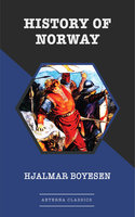 History of Norway - Hjalmar Boyesen