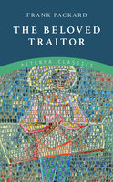 The Beloved Traitor - Frank Packard