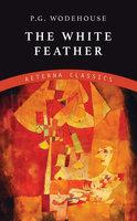 The White Feather - P.G. Wodehouse