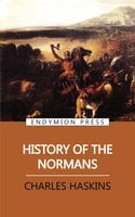 History of the Normans - Charles Haskins