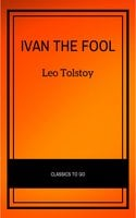 Ivan the Fool - Leo Tolstoy