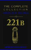 Sherlock Holmes: The Complete Collection - Arthur Conan Doyle