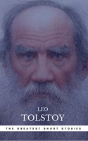 The Greatest Short Stories of Leo Tolstoy - Leo Tolstoy, Book Center