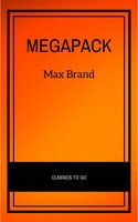 The Max Brand Megapack - Max Brand