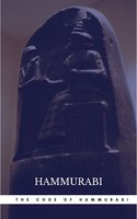 The Oldest Code of Laws in the World The code of laws promulgated by Hammurabi, King of Babylon B.C. 2285-2242 - Hammurabi