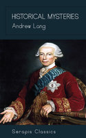 Historical Mysteries - Andrew Lang