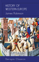 History of Western Europe - James Robinson