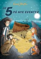 De 5 (3) - De 5 på nye eventyr - Enid Blyton