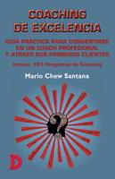 Coaching de Excelencia - Mario Chew Santana