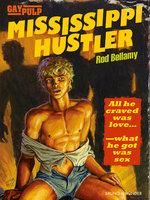 Mississippi Hustler - Rod Bellamy