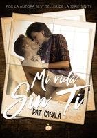 Mi vida sin ti - Pat Casalà