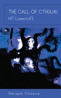 The Call of Cthulhu (Serapis Classics) - H.P. Lovecraft