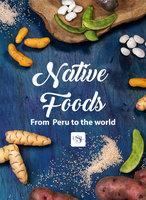Native foods from Peru to the world - Teresa Blanco de Alvarado-Ortiz
