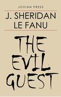 The Evil Guest - J. Sheridan Le Fanu