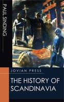 The History of Scandinavia - Paul Sinding
