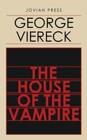 The House of the Vampire - George Viereck