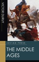 The Middle Ages - Victor Duruy