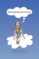 God probably doesn't exist - Patrik Lindenfors