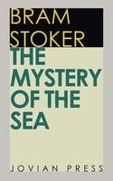 The Mystery of the Sea - Bram Stoker