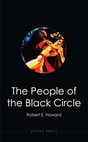 The People of the Black Circle - Robert E. Howard