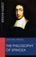 The Philosophy of Spinoza - Joseph Ratner