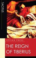 The Reign of Tiberius - Tacitus