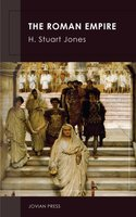 The Roman Empire - H. Stuart Jones